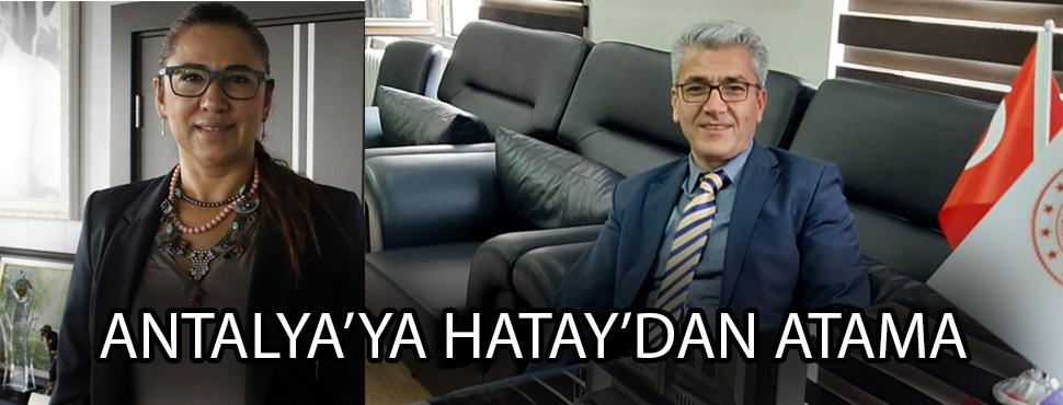 ANTALYA'YA HATAY'DAN ATAMA