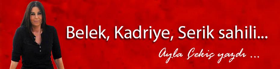 Belek, Kadriye, Serik sahili...
