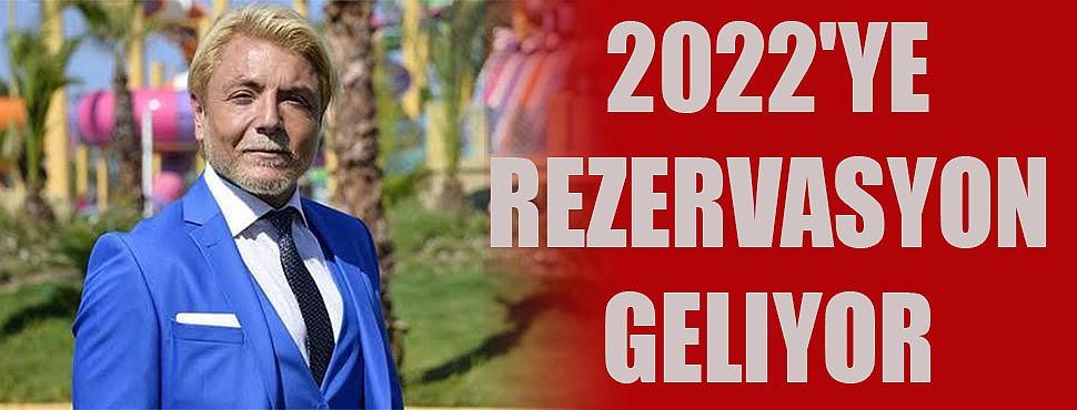 2022'ye rezervasyon geliyor