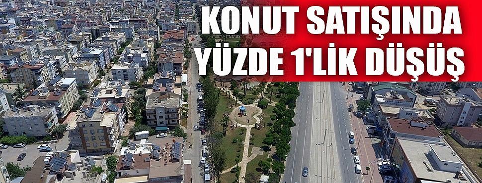 Antalya'da konut satışında yüzde 1'lik düşüş