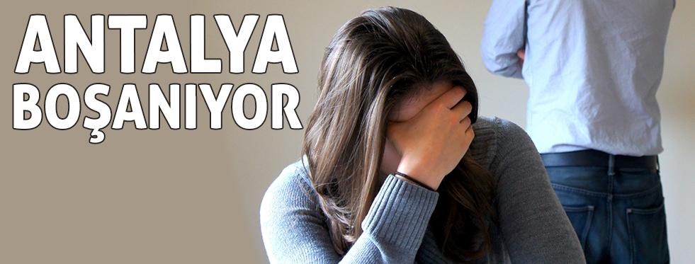 Antalya boşanıyor