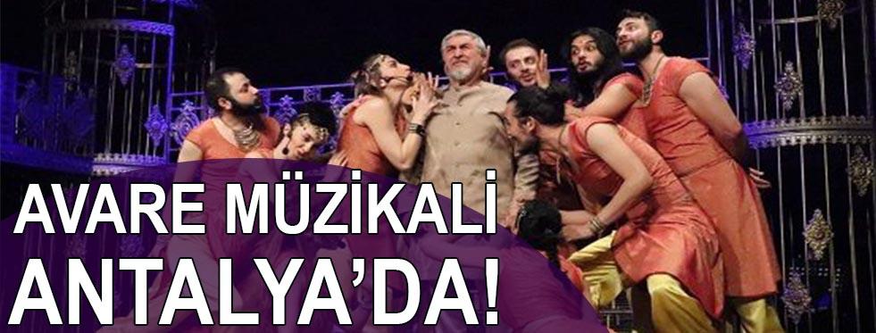 Avare Müzikali Antalya'da!