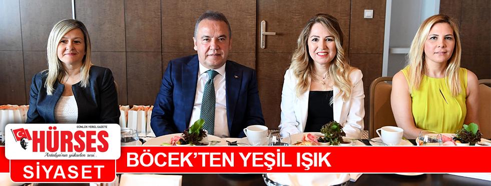 BÖCEK'TEN YEŞİL IŞIK