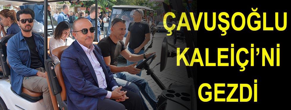 Çavuşoğlu  Kaleiçi'ni gezdi