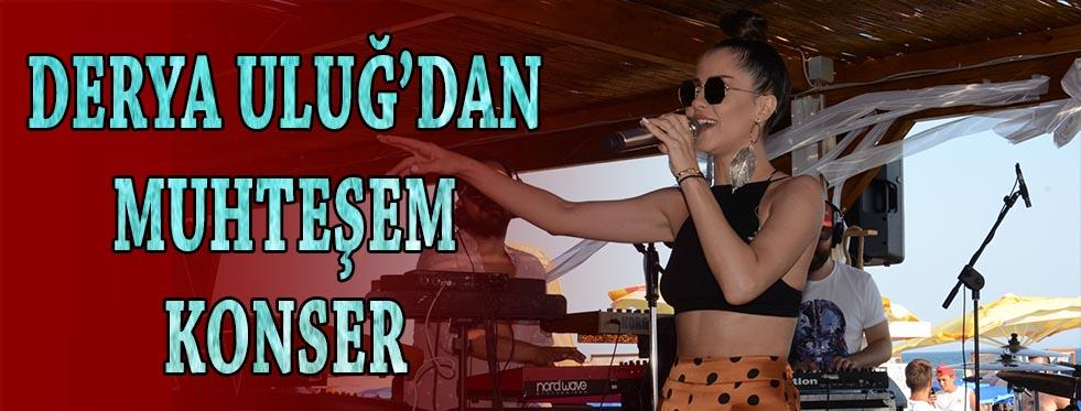 Derya Uluğ'dan muhteşem konser