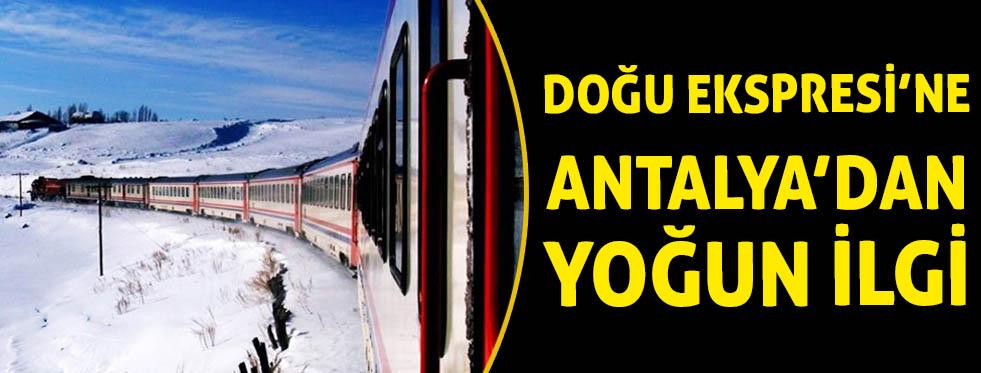 Doğu Ekspresi'ne  Antalya'dan yoğun ilgi