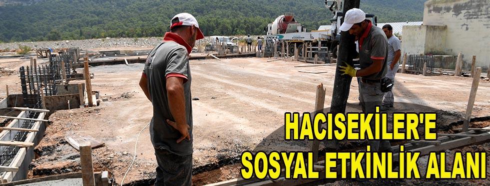 Hacısekiler'e  sosyal etkinlik alanı