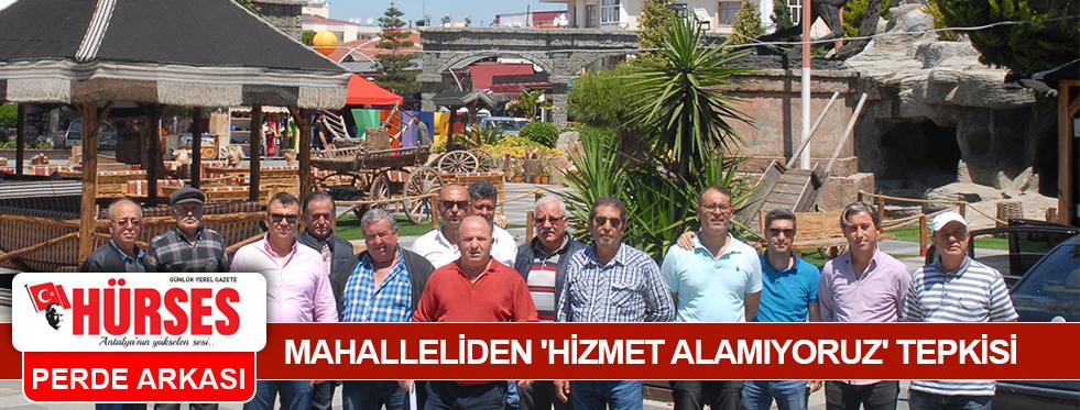 MAHALLELİDEN 'HİZMET ALAMIYORUZ' TEPKİSİ